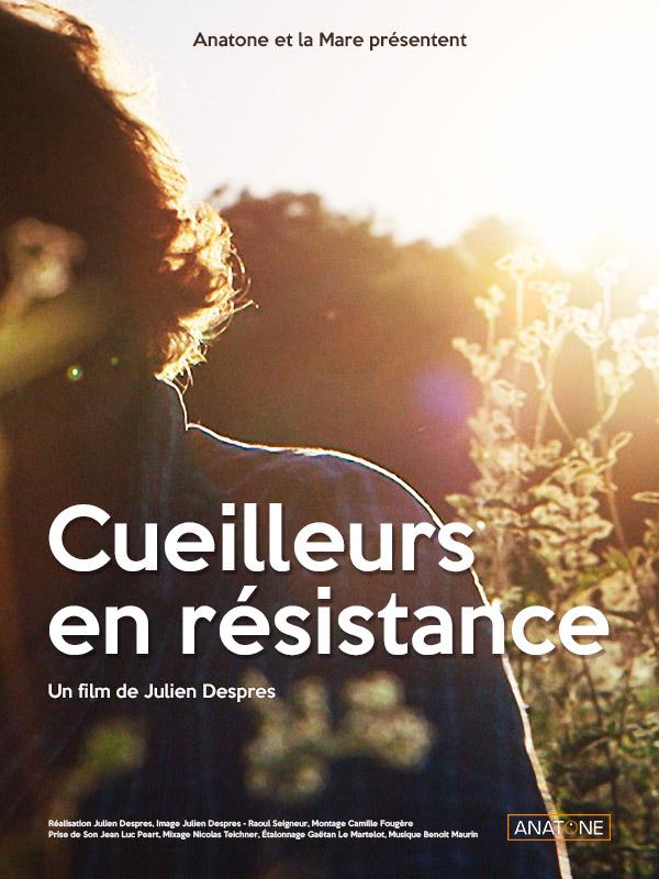 cueilleurs en resistance